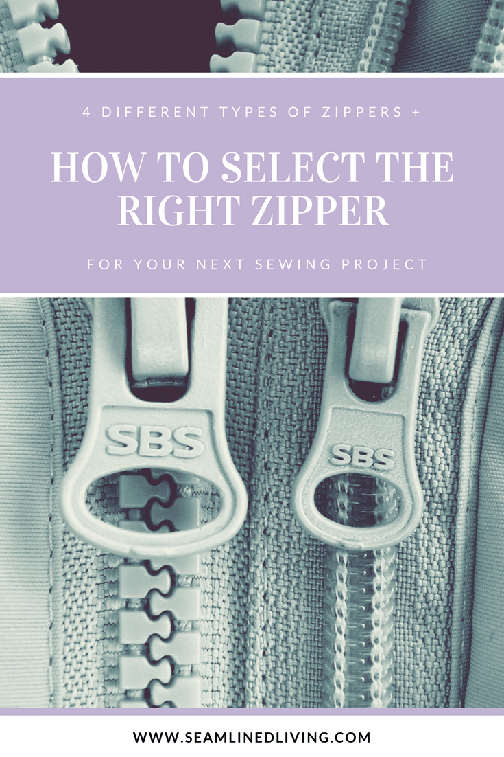 4 Different Types of Zippers + How to Select the Right Zipper for Your Upcoming Project | Seamlined Living