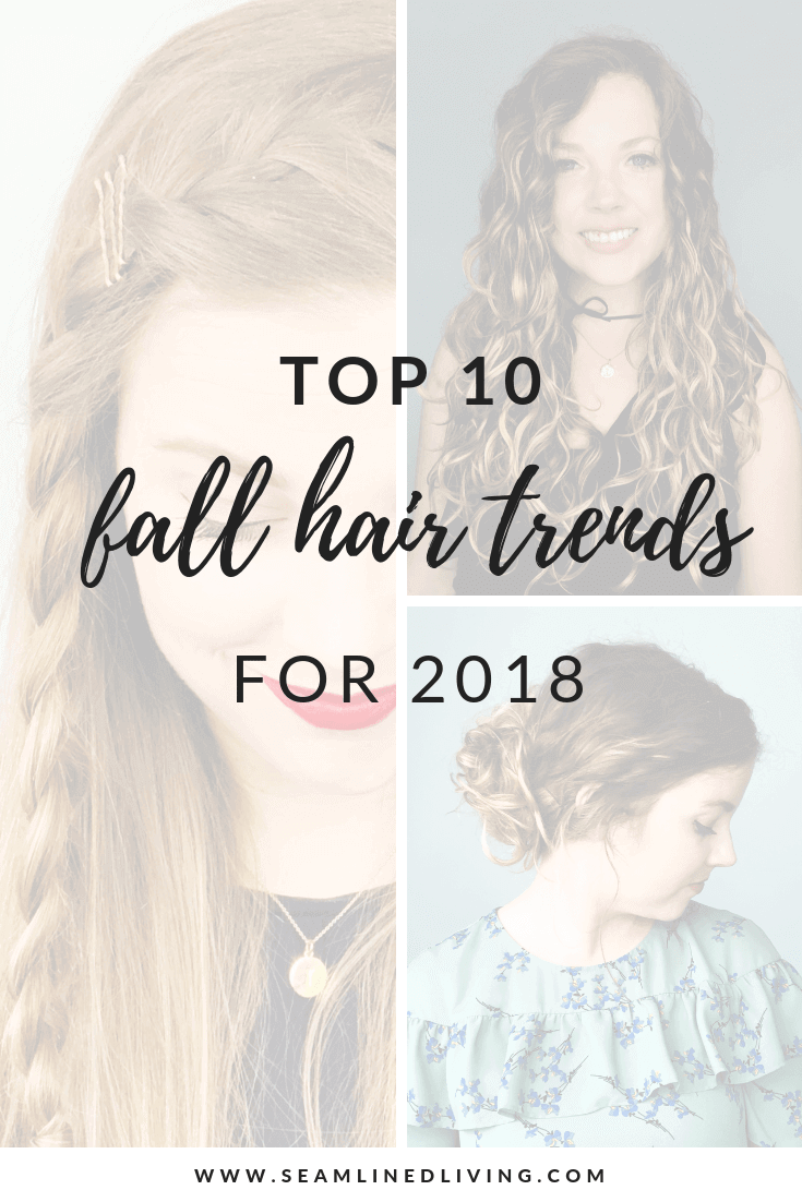 2018 Fall Hair Trends | Seamlined Living