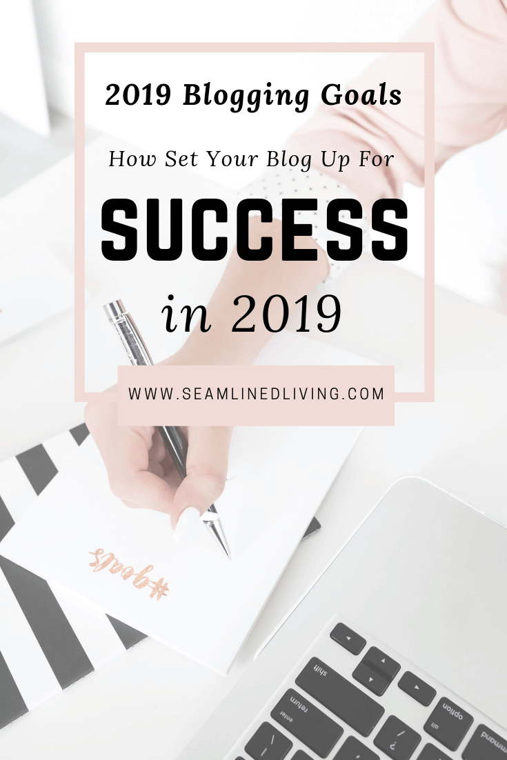Blogging 101: How to Set up Blogging Goals | Seamlined Living