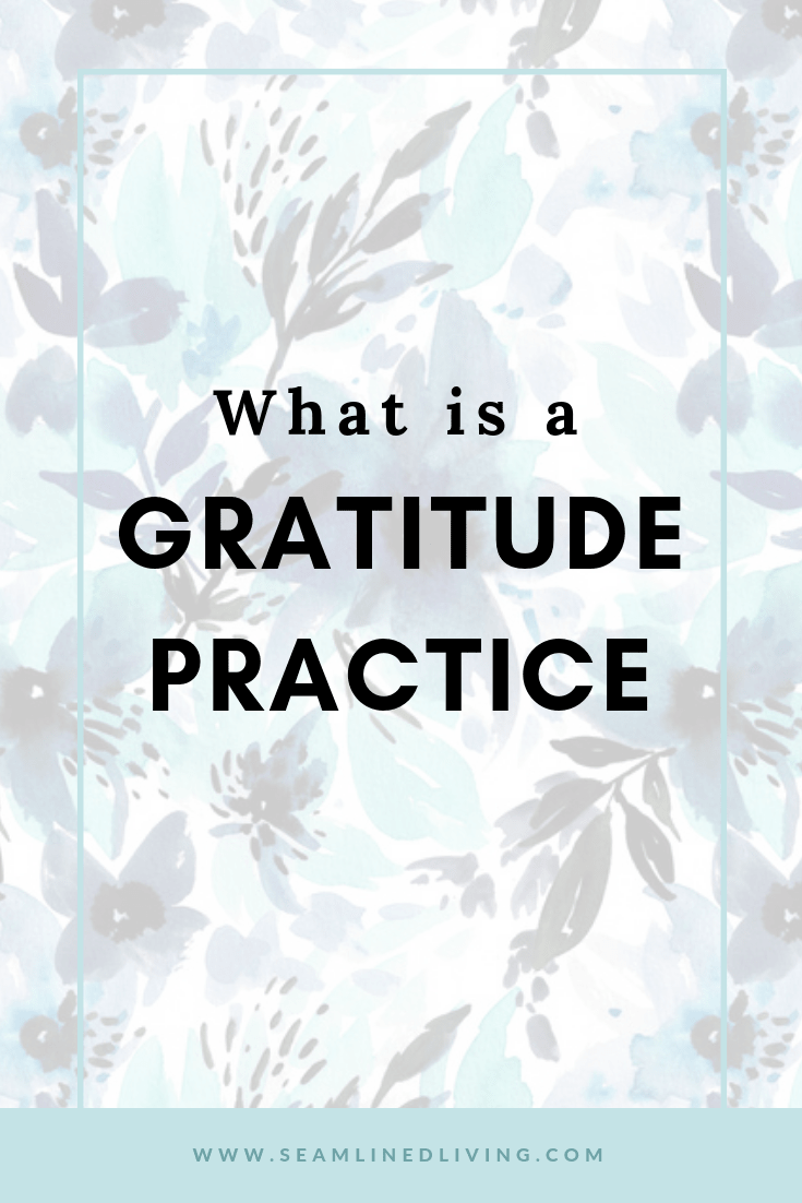 What is a Gratitude Practice?