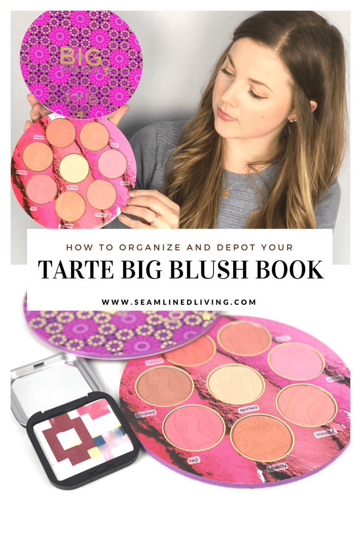 How to Depot and Organize your 2017 Tarte Big Blush Book Volume III - Seamlined Living