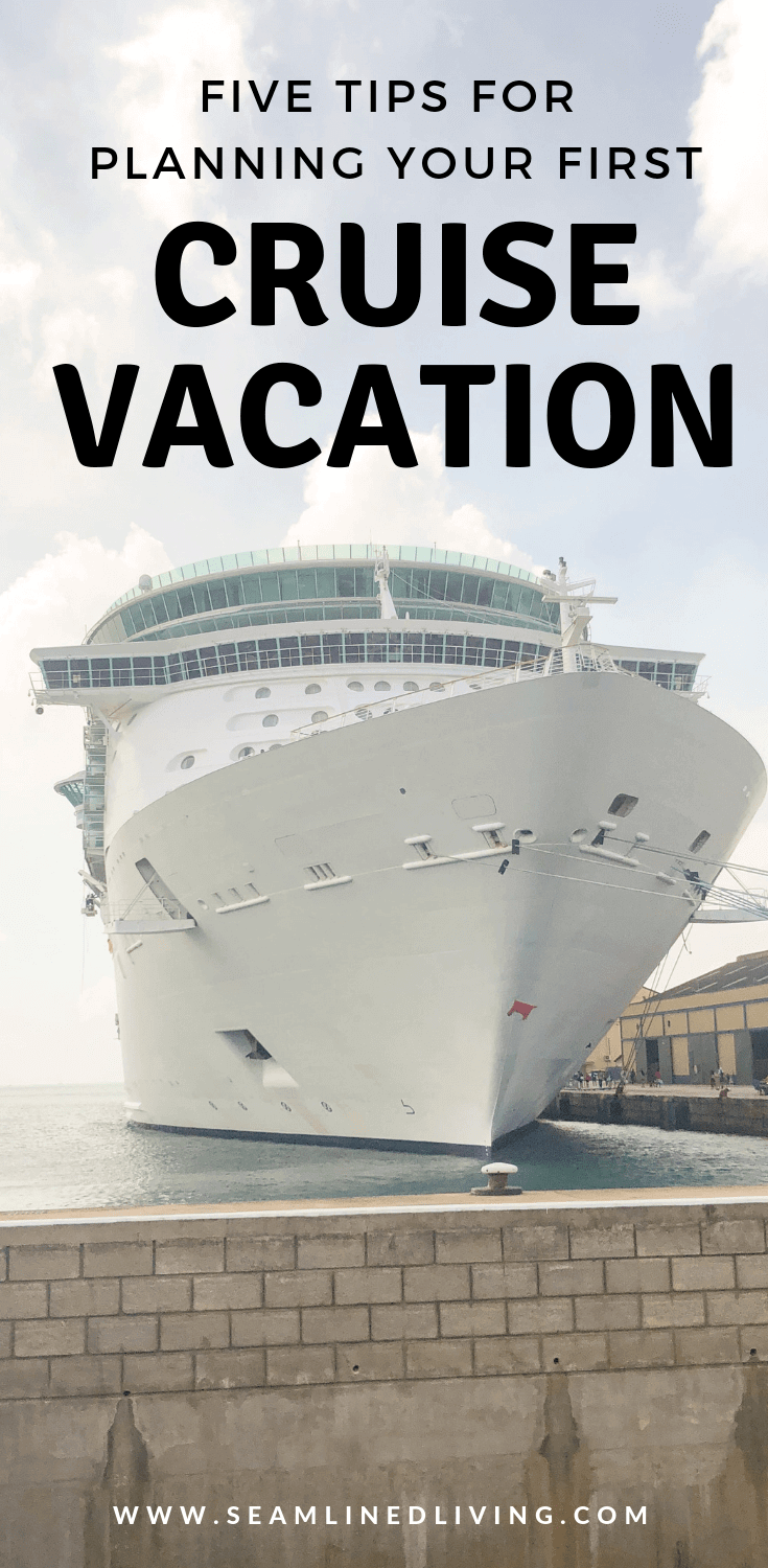 Cruising Tips and Tricks - Vacation Planning | Seamlined Living