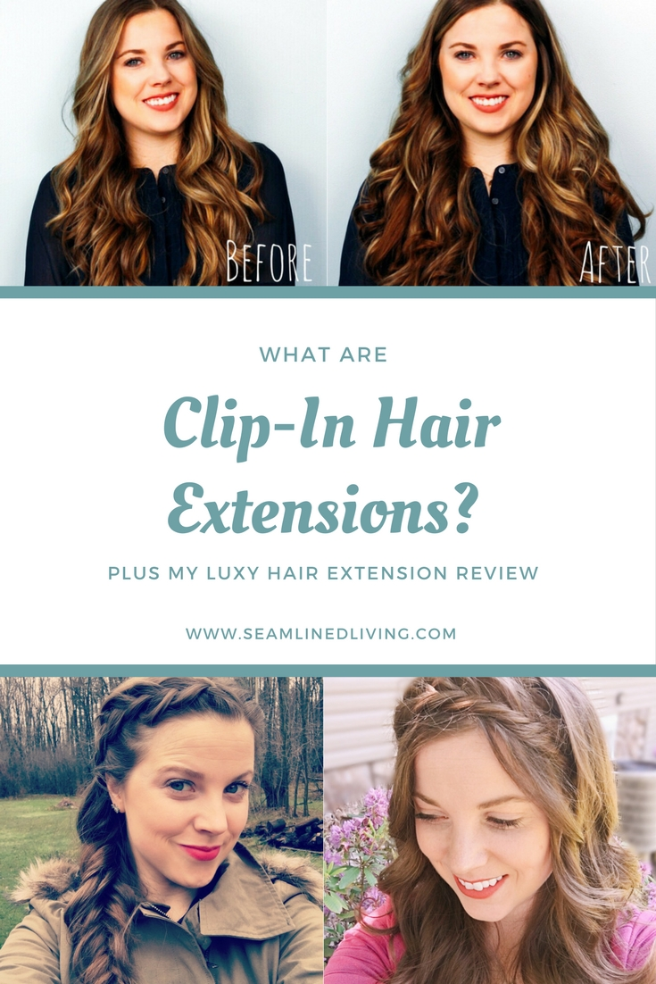 Why buy clip-in hair extensions? Are there any benefits? | Seamlined Livng